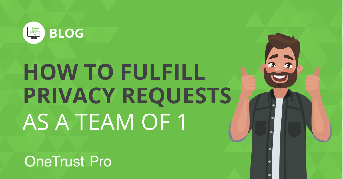 How to Fulfill Privacy Requests for Small Businesses Growing Business Team of 1