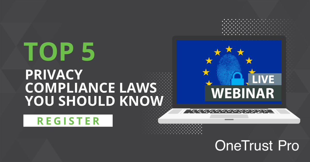 Top 5 Privacy Compliance Laws You Should Know